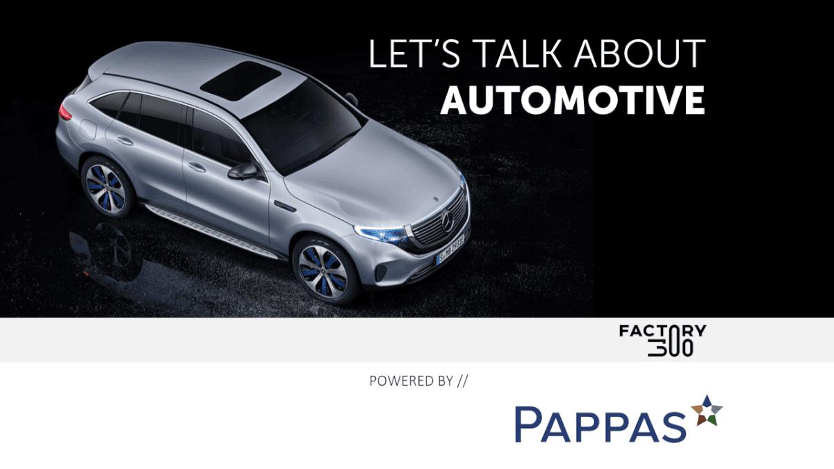 Let's talk about automotive Pappas